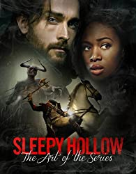 Sleepy Hollow - The Art of the Series