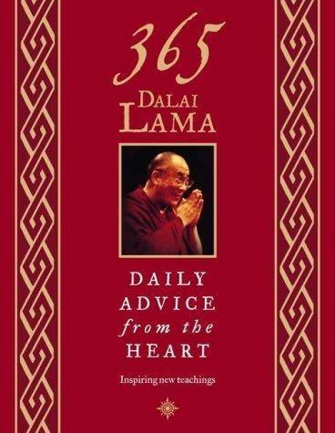 365 Dalai Lama: Daily Advice from the Heart by Dalai Lama, His Holiness the New Edition (2004)