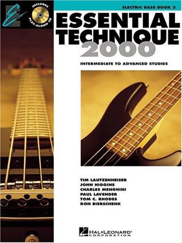 Essential Technique 2000: Electric Bass Book 3 (Essential Elements Method) (Essential Elements 2000 Book 3)