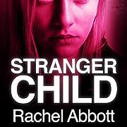 Stranger Child de Rachel Abbott
