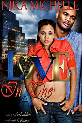 Search : Love In The A (A Forbidden Fruit Story)