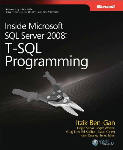 Inside Microsoft SQL Server 2008 T-SQL Programming (Developer Reference) Pdf