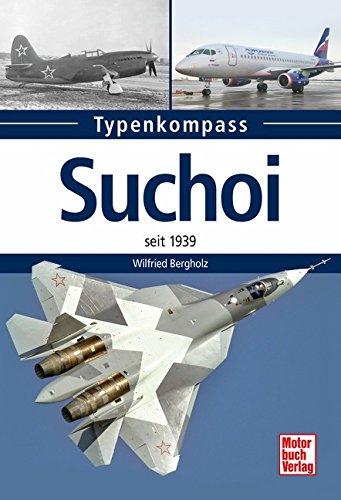 Suchoi: seit 1939 (Typenkompass)