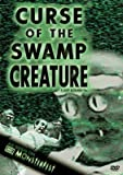 Curse Of The Swamp Creature (DVD) Horror (1966) 80 Minutes ~ Starring: Maurice John Agar, Francine York, Jeff AleStarring: Maurice John Agar, Francine York, Jeff Alexander, Shirley McLine ~ Directed By: Larry Buchanan