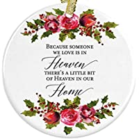 Because Someone We Love is In Heaven, There's a Little Bit of Heaven in Our Home Ceramic Christmas Ornament + Free Gift Box and Ribbon