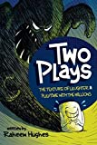 Two Plays: The Texture of Laughter & Playtime With the Millions