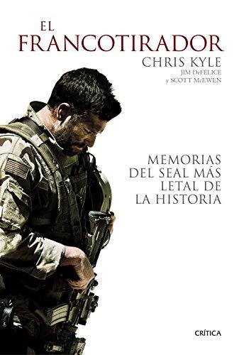 Descargar Libro El Francotirador: Memorias Del Seal Más Letal De La Historia Chris Kyle