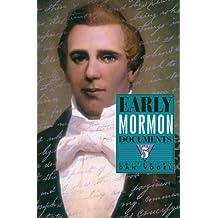 Early Mormon Documents, Volume 5