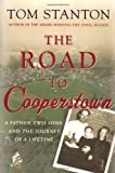 The Road to Cooperstown, Tom Stanton, 0312331185