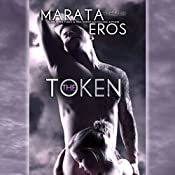The Token | Marata Eros