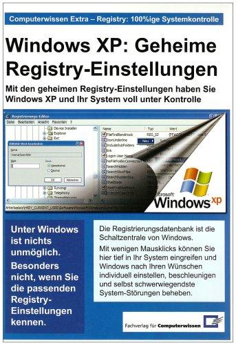 Windows XP: Geheime Registry-Einstellungen