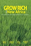 img - for Grow Rich in the New Africa: Navigating Business Opportunities on the Continent (Volume 2) book / textbook / text book