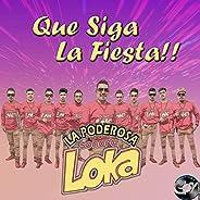 Que Siga La Fiesta!!