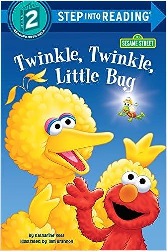 Twinkle, Twinkle, Little Bug (Sesame Street) (Step into Reading)