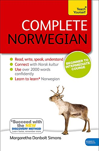 Complete Norwegian Beginner to Intermediate Course: Learn to read, write, speak and understand a new language (Teach Yourself) (Norwegian Rosetta Stone)