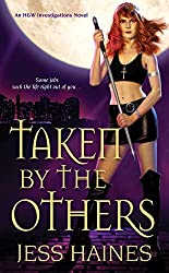 Taken by the Others (H&W Investigations Book 2)