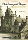 The Barony of Glasgow, Peter Hillis Staff, 190376579X