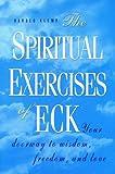 The Spiritual Exercises of ECK, Harold Klemp, 1570430012