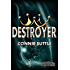 Destroyer: Legend of the Ir'Indicti, Book 5