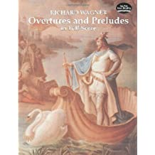 Overtures and Preludes in Full Score