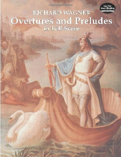 Overtures and Preludes in Full Score (Dover Music Scores)
