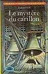 Le mystere du carillon par Blyton