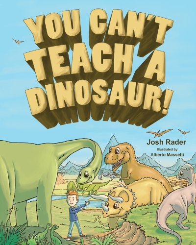 You Can't Teach a Dinosaur! ebook