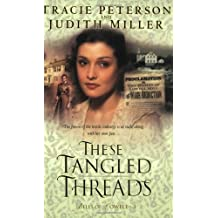 By Tracie Peterson - These Tangled Threads (Bells of Lowell Series #3) (2003-10-16) [Paperback]
