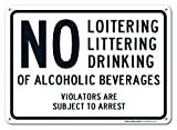 no alcoholic beverages - No Loitering Littering Drinking of Alcoholic Beverages Violators Are Subject to Arrest Sign, Federal 10