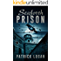 Seaforth Prison (The Haunted Book 3)