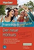 Der neue Hörkurs Französisch ganz leicht: Sprachen lernen ohne Buch / Paket (... ganz leicht - Der neue Hörkurs)