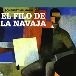 El Filo de la Navaja [The Razor's Edge]