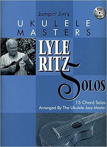 Amazon Jumpin Jims Ukulele Masters Lyle Ritz Solos 15 Chord
