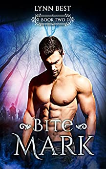 Bite Mark: Book Two (Bite Series 2) by [Best, Lynn]