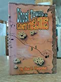 img - for Ghost towns & lost treasures book / textbook / text book