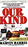 Our Kind, Marvin Harris, 0060919906