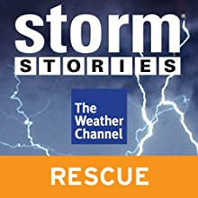 Storm Stories: Surviving Cancer at the South Pole Radio/TV Program  Narrated by Jim Cantore