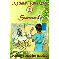 Samuel: Volume 2 (A Child's Bible Kids)