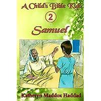 Samuel: Volume 2 (A Child's Bible Kids)