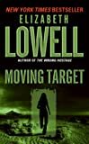 Moving Target, Elizabeth Lowell, 0061031070