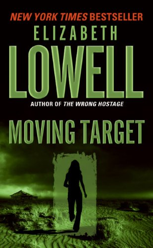 Moving Target by Elizabeth Lowell