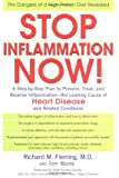 Stop Inflammation Now!, Richard M. Fleming and Tom Monte, 0399151117