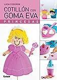 Cotillón con goma eva: Princesas