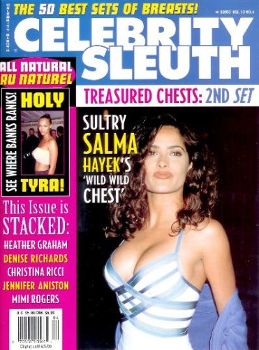 Celebrity Sleuth Magazine: Volume 13 Number 4 (2000): Nude Celebrity Magazine - The 50 Best Sets of Breasts! (Treasure Chests: 2nd Set) (Actress With Best Breasts)