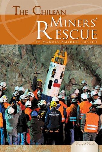 The Chilean Miners' Rescue (Essential Events) pdf epub
