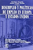img - for Desempleo y Politicas de Empleo En Europa y Estado (Spanish Edition) book / textbook / text book