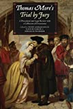 img - for Thomas More's Trial by Jury: A Procedural and Legal Review with a Collection of Documents book / textbook / text book
