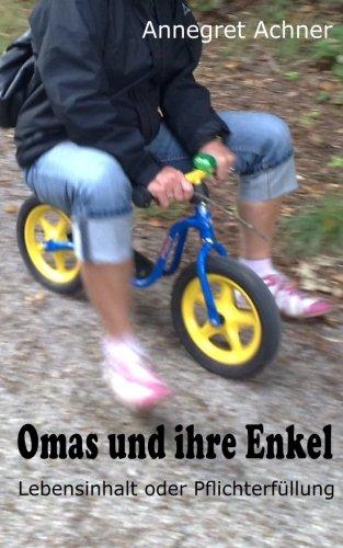 Omas und ihre Enkel: Lebensinhalt oder Pflichterfüllung