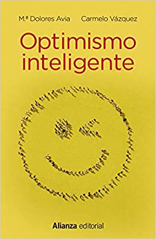 Optimismo inteligente: Psicología de las emociones positivas (13/20)