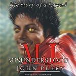 MJ: Misunderstood | John J. Perry